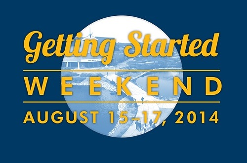 Getting Started Weekend, August 15-17, 2014