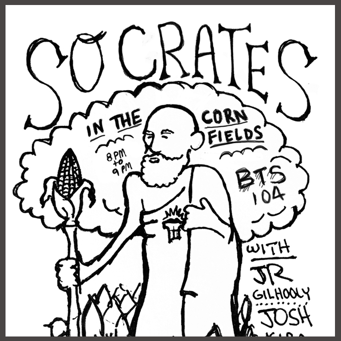 Socrates in the Corn Fields