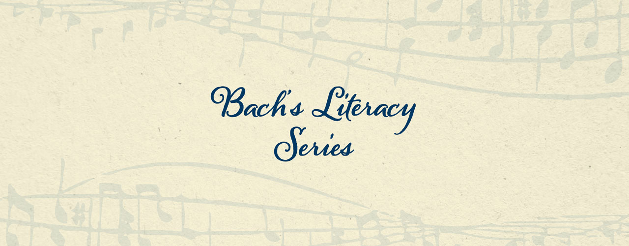 Bach's Literacy Series