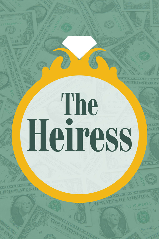 The Heiress (Poster of money with a diamond ring on top)