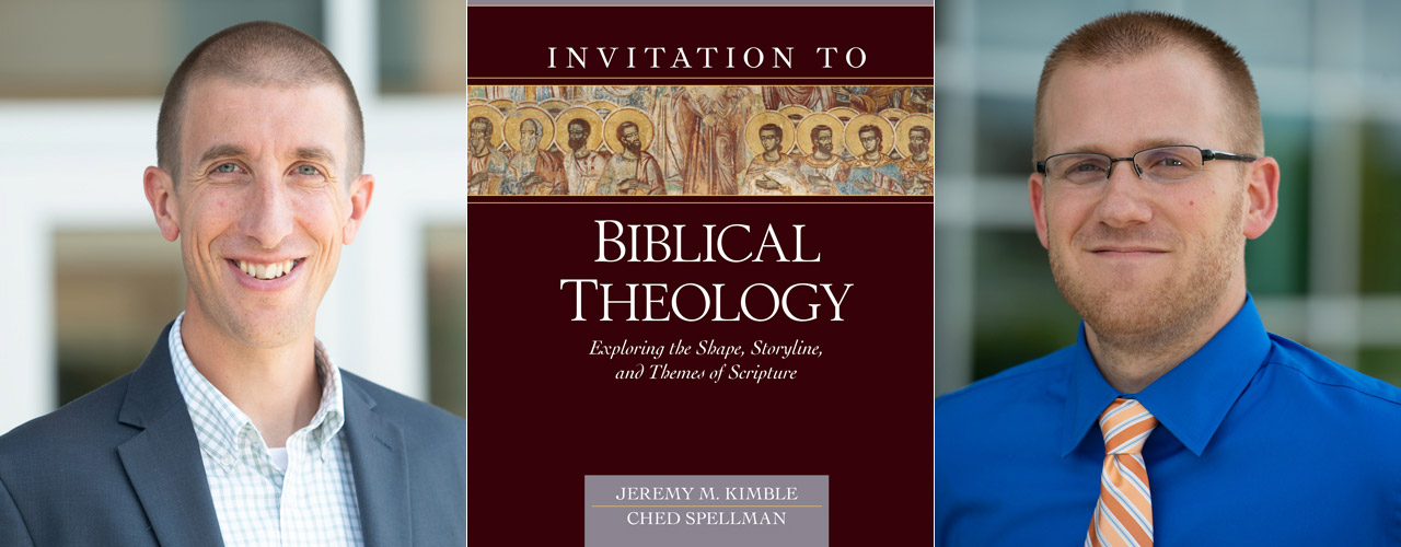 Jeremy Kimble and Ched Spellman with Invitation to Biblical Theology