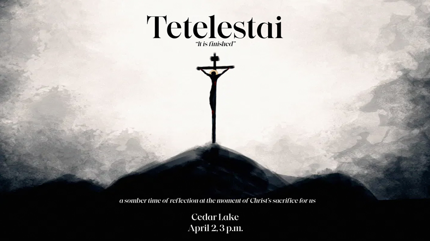 Tetelestai: It Is Finished