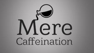 Mere Caffeination
