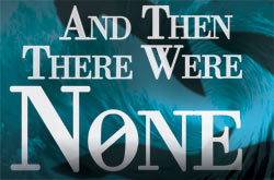 And Then There Were None presented by Cedarville University Theatre