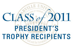 Class of 2011 President's Trophy Recipients