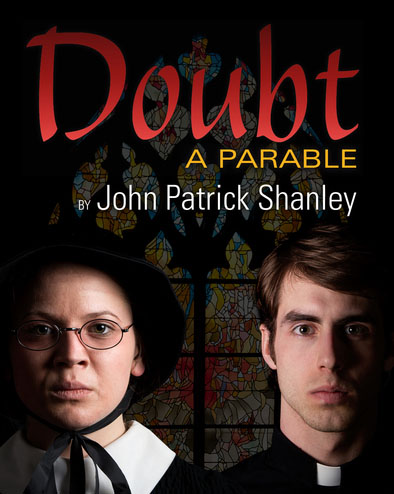 doubt a parable play vs movie Doubt, a parable is a 2004 play by john patrick shanleyoriginally staged off-broadway at the manhattan theatre club on november 23, 2004, the production transferred to the walter kerr theatre on broadway in march 2005 and closed on july 2, 2006, after 525 performances and 25 previews the play won the 2005 pulitzer prize for drama and tony award for best play.