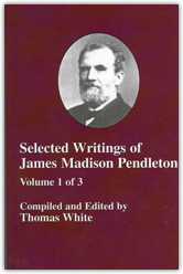 Selected Writings of James Madison Pendleton Book Cover